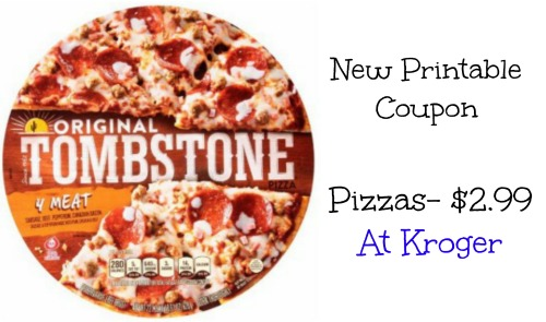 New Tombstone Coupon Pizzas 2 99 At Kroger