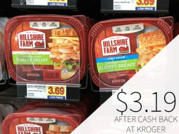 Hillshire Farm Deli Meat Just $3.19 At Kroger