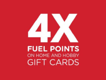 4x Kroger Fuel Points When You Buy Home And Hobby Gift Cards