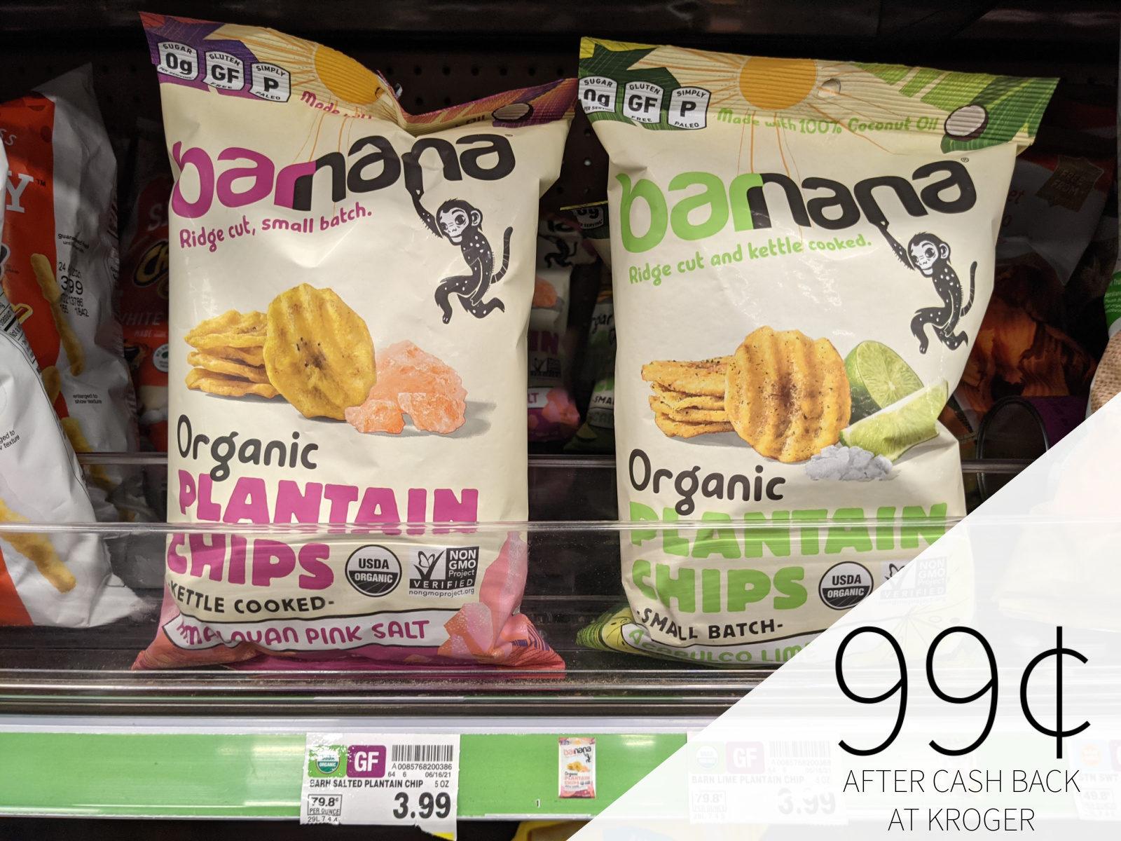 Barnana Chips Only 99¢ At Kroger
